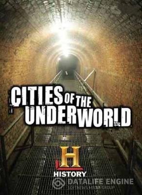 Города подземелья: Тайны Советских подземелий / Secrets of Soviet underground (2008) SATRip