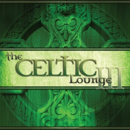 Музыка... The Celtic Lounge III